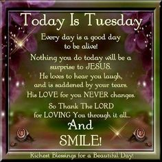 Today Is Tuesday tuesday tuesday quotes tuesday blessings tuesday pictures tuesday images blessed tuesday