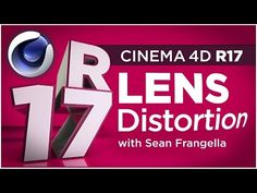 Cinema 4D R17 - Lens Distortion Tool for Tracking Wide Angle Footage - Sean Frangella - YouTube