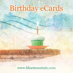 Cake + Wishes = Happy Birthday! Choose from a wide variety of Blue Mountain Birthday cards to surprise and celebrate all the special people in your life!