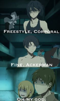 Mikasa vs Levi and Free. I love Armin and Makoto just staring at them like oh god