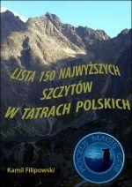 """""""Lista 150 najwyższych szczytów w Tatrach Polskich"""" [wydanie - listopad 2013]"""