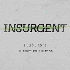Insurgent. I can't wait that long.