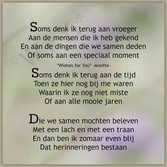 Soms denk ik terug aan vroeger ... True Quotes, Qoutes, Tears In Heaven, Memories Quotes, Wishes For You, I Miss You, Family Quotes, Cool Words, Life Lessons