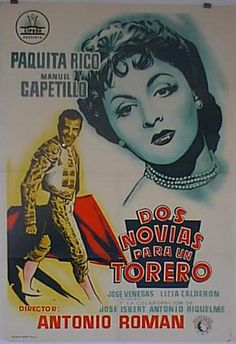 película torero luis procuna | DOS NOVIAS PARA UN TORERO Movie Theater, In Hollywood, Drama, Cinema, Entertaining, Movies, Movie Posters, Oil, Watercolor