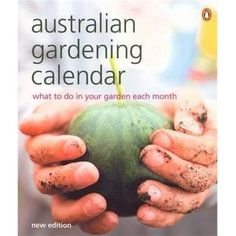Booktopia has Australian Gardening Calendar, What to do in Your Garden Each Month by Penguin. Buy a discounted Paperback of Australian Gardening Calendar online from Australia's leading online bookstore.