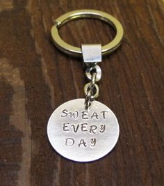 SWEAT EVERY DAY Keychain by 321GoStuff on Etsy, $14.99