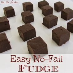 Pretty easy fudge - 3c chocolate chips, 1 can sweetened condensed milk, 1 1/2 tsp vanilla.
