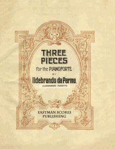 Pizzetti, Ildebrando : Three pieces for the pianoforte