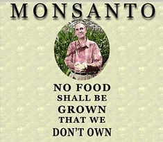 Anti-Monsanto Activism -- Health & Wellness -- Sott.net