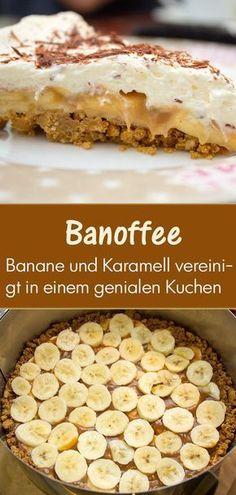 """Banoffee Pie: Bananen-Karamell Explosion: Der #Banoffee #Pie wurde in England erfunden und ist eine Namensmischung aus """"Banana"""" & """"Toffee"""" (#Banane und #Karamell). Beim ersten Backen war ich mehr als beeindruckt von diesem genialen #Kuchen."""