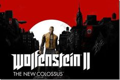 Wolfenstein II: The New Colossus Revealed For PlayStation 4, Xbox One, And PC