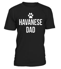"""# Mens Havanese Dad Cute Dog Breed Lovers Novelty T-Shirt .  Special Offer, not available in shops      Comes in a variety of styles and colours      Buy yours now before it is too late!      Secured payment via Visa / Mastercard / Amex / PayPal      How to place an order            Choose the model from the drop-down menu      Click on """"Buy it now""""      Choose the size and the quantity      Add your delivery address and bank details      And that's it!      Tags: This is the perfect shirt…"""