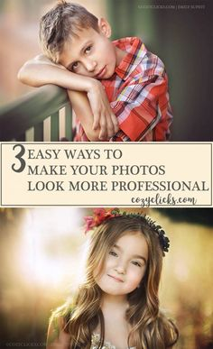 Make your photos look more professional by following these three easy steps