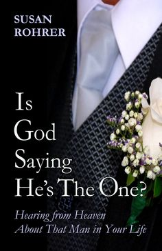 IS GOD SAYING HE'S THE ONE?: Hearing from Heaven about That Man in Your Life ~ a book to help single women navigate Christian Dating and truly find a match made in heaven. ~ click this link for free sample: http://www.amazon.com/dp/B007JWCPS2