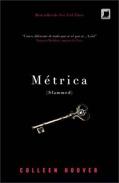 Métrica - Colleen Hoover - @Galera Record  http://www.cacholaliteraria.com.br/2013/08/resenha-metrica-colleen-hoover.html