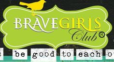 26 - Brave Girls Club is one of the most inspirational websites that there is. They have gorgeous eye candy and messages that make you feel all good inside. Go there and get inspired and create a layout based on that inspiration. 2 pts.
