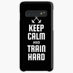 Fitness Design, Galaxy Design, Style Snaps, Design Case, Train Hard, Keep Calm, It Works, How To Become, Samsung Galaxy
