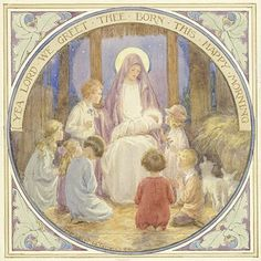 Madonna and Child surounded by children with words: 'Yea Lord We Greet Thee Born This Happy Morning'. Children pray to the new born baby Jesus. Christmas card