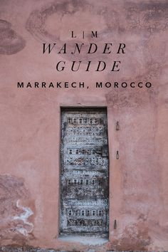 marrakech, morocco travel guide   our favorite stays + recommendations