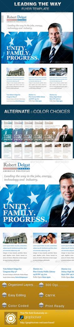 The Leading the Way Political Flyer Template is sold exclusively on graphicriver, it is great for any event, especially designed for political campaigns, conferences and voting events. All text and graphics in the files are editable, color coded and simple to edit. The files also contain five one-click color options, but endless colors are possible. $6.00