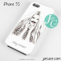 Quotes Say What Phone case for iPhone 4/4s/5/5c/5s/6/6 plus