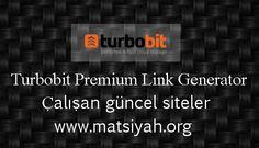 En iyi güncel, bedava, hızlı, sınırsız Turbobit premium link generator siteleri için sitemi ziyaret edin. #turbobit #premiumlinkgenerator