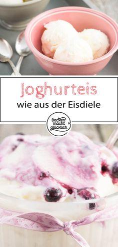 Ein super einfaches und köstliches Rezept für Joghurteis, das mit und ohne Eismaschine funktioniert. Die cremige Joghurt-Eiscreme versüßt einem die warmen Sommertage. #eis #joghurt #joghurteis #eiscreme #sommer #backenmachtglücklich