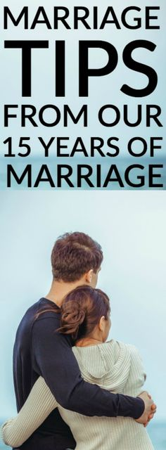 15 MARRIAGE TIPS FROM OUR 15 YEARS OF MARRIAGE