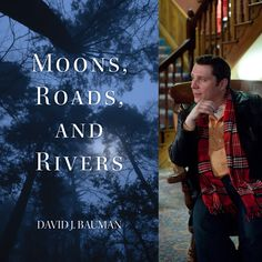 FINISHING LINE PRESS BOOK OF THE DAY: Moons, Roads, and Rivers by David J. Bauman  $14.99, paper  https://www.finishinglinepress.com/product/moons-roads-and-rivers-by-david-j-bauman/  David J. Bauman is the editor-in-chief of Word Fountain, the literary magazine of the Osterhout Free Library in Wilkes-Barre, Pennsylvania, where he manages one of the library's four branches.