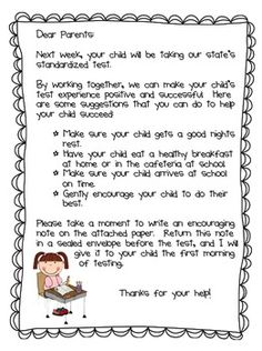 Help encourage your students to do their best on standardized testing by getting your parents involved!  Send home this letter a week before testing.  I love this idea!