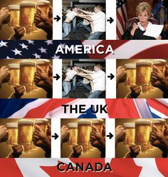 How we handle ourselves when we've been drinking: 19 Things America, Canada, And The U. Cannot Agree On Canadian Things, I Am Canadian, British Things, Canadian Memes, British Boys, Canada Funny, Canada Eh, Funny Images, Funny Pictures