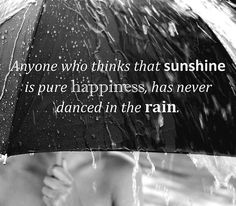 Dance in the rain!  Do it!  Forget about your hair and think about how many memories you want to make!  Enjoy every drop of rain while you have the opportunity!!