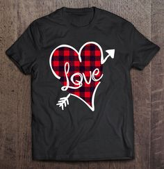 Love Buffalo Plaid Heart Valentine t shirt Ad Valentine T Shirts, Buffalo Plaid, Direct To Garment Printer, Shirt Style, Screen Printing, Size Chart, Shirt Designs, Unisex, Heart