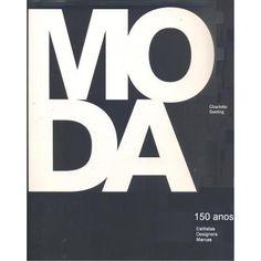livro moda - 150 anos de estilistas designers marcas - Pesquisa Google
