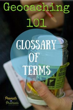 Geocaching 101: Geocaching Glossary of Terms -