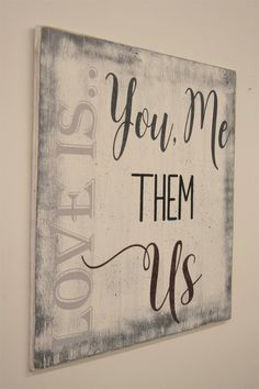 Wood Sign Love Is You Me Them Us Distressed Wood Vintage Look Farmhouse Chic Shabby Chic Wall Decor Blended Family Anniversary Gift - retro chic Bodas Shabby Chic, Tables Shabby Chic, Cocina Shabby Chic, Shabby Chic Vintage, Shabby Chic Wall Decor, Shabby Chic Living Room, Shabby Chic Interiors, Shabby Chic Bedrooms, Shabby Chic Kitchen