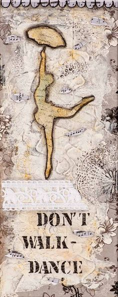 Don't walk dance  is a collage painting of a by LadyArtTalk, €25.00
