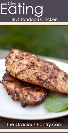 Clean Eating BBQ Tandoori Chicken  #cleaneatingrecipes #cleaneating #eatclean #dinner #dinnerideas
