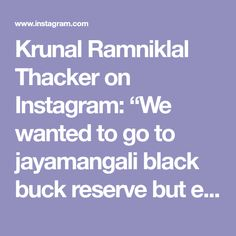 "Krunal Ramniklal Thacker on Instagram: ""We wanted to go to jayamangali black buck reserve but ended up at Ghati Subramanya #throwback"" Dagdusheth Ganpati, Black, Instagram, Black People"