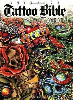 Superior Tattoo Bible: Book One by Superior Tattoo http://www.amazon.com/dp/1929133847/ref=cm_sw_r_pi_dp_fGA7tb0V6P84Y