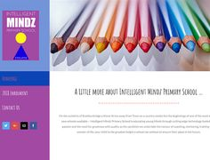 Dynamic Website Design >>  Intelligent Mindz Primary School www.intelligentmindzprimaryschool.co.za  CREATED BY DESIGN SO FINE