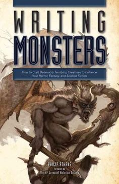How to write monsters. writing fantasy fiction | writing fantasy | how to write a fantasy novel | How to write a fantasy book | World building |