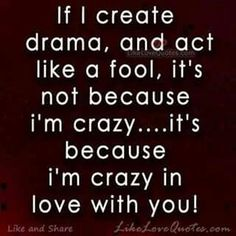 :) Because i'm crazy in love with you Sexy Quotes For Her, Stupid Love Quotes, Crazy Quotes, Cute Love Quotes, Life Quotes, Dating Humor Quotes, Funny Quotes, Life Image, Image Pinterest