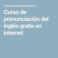 Curso de pronunciación del inglés gratis en internet