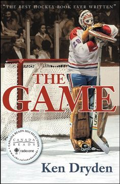 The Game by Ken Dryden. Widely acknowledged as the best hockey book ever written and lauded by Sports Illustrated as one of the Top 10 Sports Books of All Time, The Game is a reflective and thought-provoking look at a life in hockey. Read it on Montreal Canadiens, Scotty Bowman, Nhl, Ken Dryden, The Game Book, Hockey News, Hockey Mom, Hockey Hall Of Fame, Blackhawks Hockey