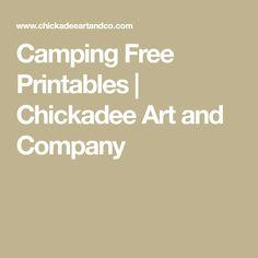 Camping Free Printables | Chickadee Art and Company