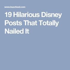 19 Hilarious Disney Posts That Totally Nailed It
