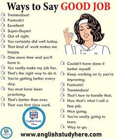 49 ways to say GOOD JOB in English - Learn English here - Bildung - Goodsstr English Learning Spoken, Learn English Grammar, English Writing Skills, Learn English Words, English Idioms, English Phrases, English Language Learning, English Study, English Lessons
