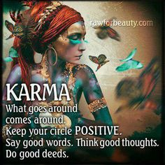 Keep your circle positive! ! Don't waste your time on revenge, karma will take care of it for you!