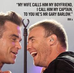 Robbie Williams talking about Gary Barlow
